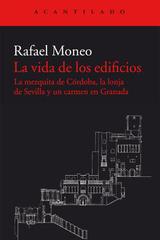 La vida de los edificios - Rafael Moneo - Acantilado
