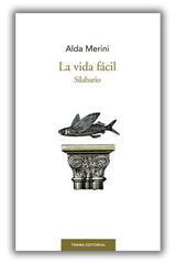 La vida fácil - Alda Merini - Trama Editorial