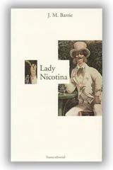 Lady Nicotina - James M. Barrie - Capitán Swing