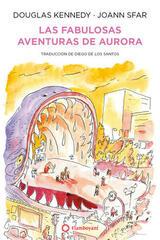 Las fabulosas aventuras de Aurora - Douglas Kennedy - Editorial Flamboyant