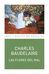 Las flores del mal - Charles Baudelaire - Akal