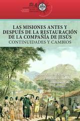 Las misiones antes y después de la restauración de la Compañía de Jesús -  AA.VV. - Ibero