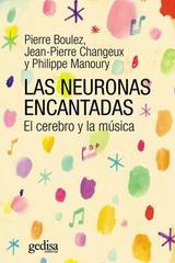 Las neuronas encantadas -  AA.VV. - Editorial Gedisa
