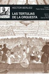 Las tertulias de la orquesta - Hector Berlioz - Akal