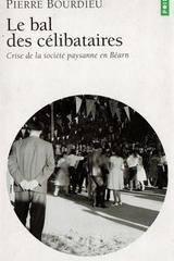 Le bal des célibataires - Pierre Bourdieu - Otras editoriales