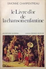 Livre dór de la chanson enfantine, Le -  AA.VV. - Otras editoriales