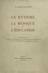 Le rythme, la musique et l'education - E. Jaques-Dalcroze -  AA.VV. - Otras editoriales