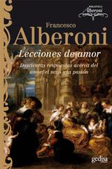 Lecciones de amor - Francesco Alberoni - Editorial Gedisa