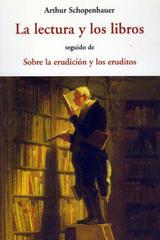 La lectura y los libros - Arthur Schopenhauer - Olañeta