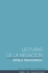 Lecturas de la negación - Estela Maldonado - Me cayó el veinte
