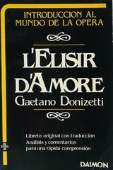 L Elisir D Amore - Gaetano Donizetti -  AA.VV. - Otras editoriales