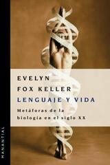 Lenguaje y vida - Evelyn Fox Keller - Manantial