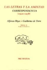 Las Letras y la amistad - Alfonso Reyes - Pre-Textos