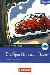 Die Spur führt nach Bayern -  AA.VV. - Lextra