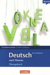 Deutsch nach Themen, ejercicios basico -  AA.VV. - Lextra