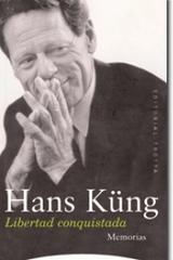 Libertad conquistada - Hans Küng - Trotta
