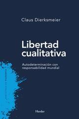 Libertad cualitativa - Claus Dierksmeier - Herder