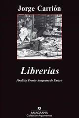 Librerias - Jorge Carrión - Anagrama