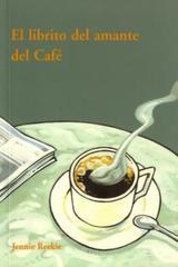 El Librito del amante del café - Jennie Reekie - Olañeta