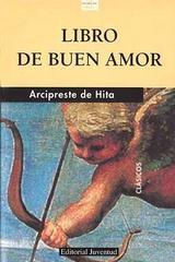 Libro de buen amor - Arcipreste de Hita - Editorial Juventud