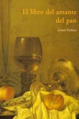 El Libro del amante del pan - Lionel Poilane - Olañeta