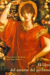 El Libro del amante del perfume - Marie-Josée Colombani - Olañeta
