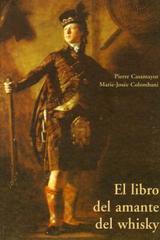 El Libro del amante del whisky - Pierre Casamayor - Olañeta