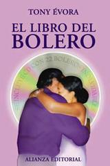 El libro del bolero - Tony Évora - Alianza editorial