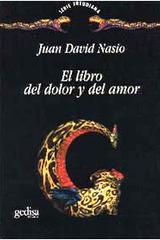 El libro del dolor y del amor - Juan  David Nasio - Editorial Gedisa