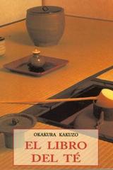 El Libro del te - Okakura Kakuzo - Olañeta