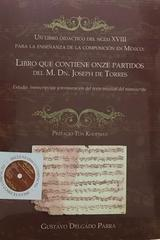 Libro que contiene onze partidos del m. Dn. Joseph de torres.  - Gustavo Delgado P -  AA.VV. - Otras editoriales