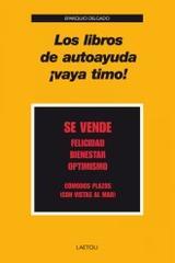 Los libros de autoayuda ¡vaya timo! - Eparquiao Delgado - Editorial Laetoli