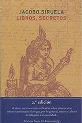 Libros, secretos - Jacobo Siruela - Atalanta