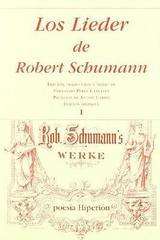 Los Lieder de Robert Schumann I - Robert Schumann - Hiperión