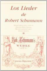 Los Lieder de Robert Schumann II - Robert Schumann - Hiperión