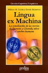 Lingua ex Machina - Derek Bickerton - Editorial Gedisa