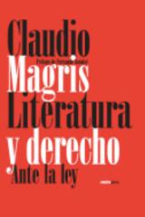 Literatura y derecho. Ante la ley - Claudio Magris - Sexto Piso