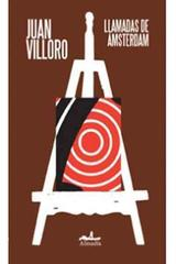 Llamadas de Amsterdam - juan Villoro - Almadía