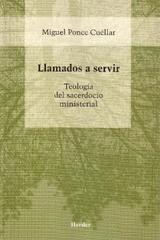 Llamados a servir - Miguel Ponce Cuéllar - Herder