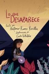 Lo que desaparece - Antonio Ramos Revillas - Pollo blanco
