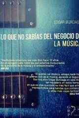 Lo que no sabías del negocio de la música - Edgar Burciaga - Grupo Rodrigo Porrúa