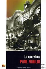 Lo que viene - Paul Virilio - Arena libros