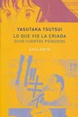 Lo que vio la criada - Yasutaka Tsutsui - Atalanta