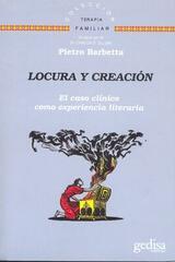 Locura y creación - Pietro Barbetta - Editorial Gedisa