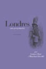 Londres. Una peregrinación - Gustave Doré - Abada Editores