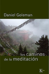 Los caminos de la meditación - Daniel Goleman - Kairós