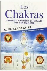 Los chakras - Charles Webster Leadbeater - Ediciones Brontes