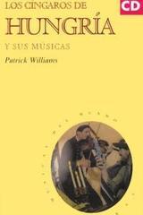 Los cíngaros de Hungría y sus músicas - Patrick Williams - Akal