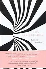 Los desterrados - Kamila Shamsie - Malpaso