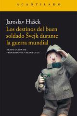 Los destinos del buen soldado Švejk durante la guerra mundial - Jaroslav Hašek - Acantilado